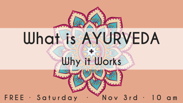 What is AYURVEDA + Why it Works